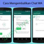 Cara Mengembalikan Chat WA