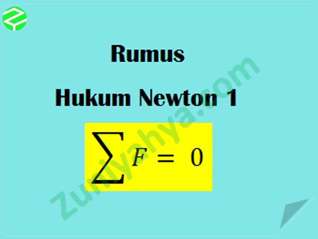 Rumus Hukum Newton 1